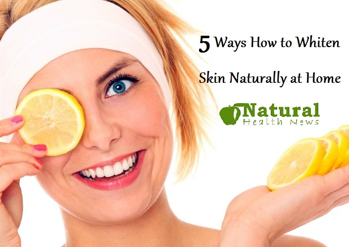 5 Ways How to Whiten Skin Naturally at Home